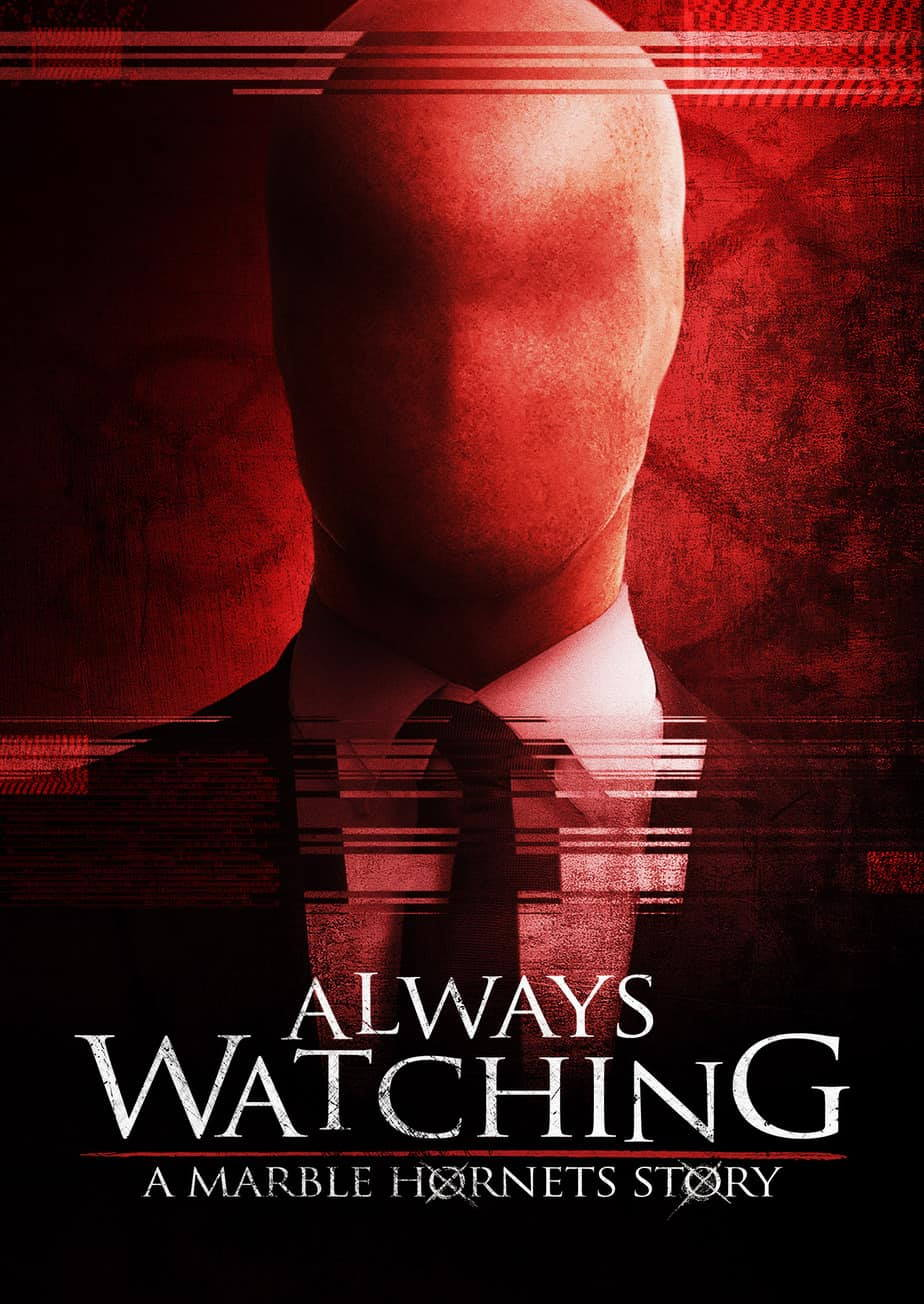 Always Watching: A Marble Hornets Story cover